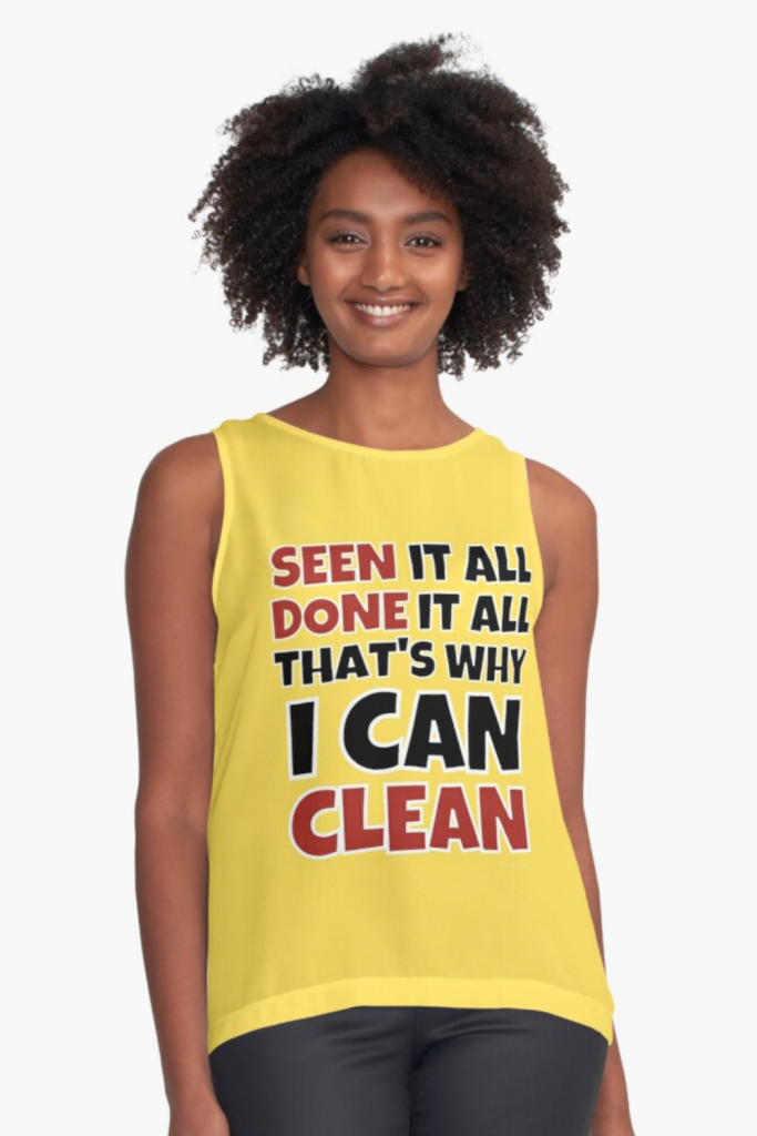 Why I Can Clean Savvy Cleaner Funny Cleaning Shirts Sleeveless Top