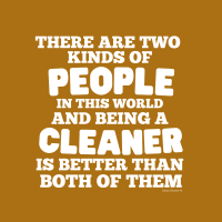 487 Two Kinds of People Savvy Cleaner Funny Cleaning Shirts B