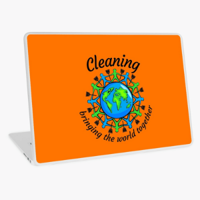 Bringing The World Together Savvy Cleaner Funny Cleaning Gifts Laptop Skin