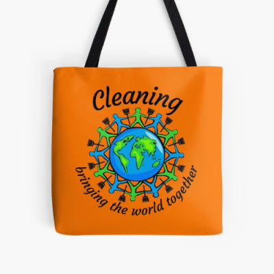 Bringing The World Together Savvy Cleaner Funny Cleaning Gifts Print Tote