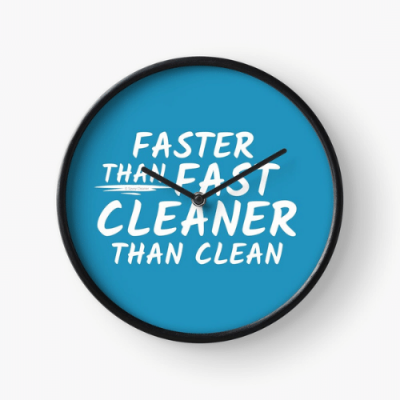 Cleaner Than Clean Savvy Cleaner Funny Cleaning Gifts Clock