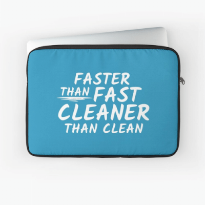 Cleaner Than Clean Savvy Cleaner Funny Cleaning Gifts Laptop Sleeve