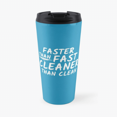 Cleaner Than Clean Savvy Cleaner Funny Cleaning Gifts Travel Mug