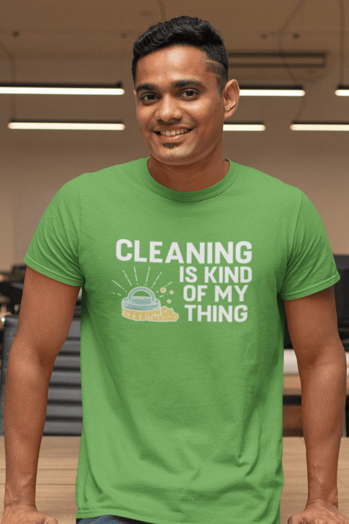 Cleaning Is My Kind of Thing Savvy Cleaner Funny Cleaning Shirts Men's Standard Tee