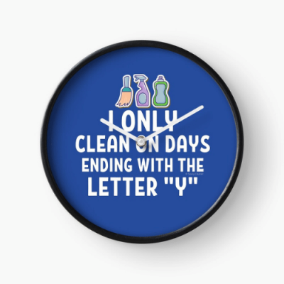 Ending With The Letter Y Savvy Cleaner Funny Cleaning Gifts Clock
