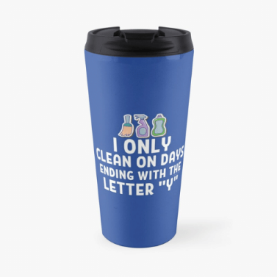 Ending With The Letter Y Savvy Cleaner Funny Cleaning Gifts Travel Mug