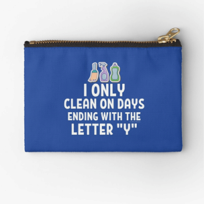 Ending With The Letter Y Savvy Cleaner Funny Cleaning Gifts Zipper Pouch