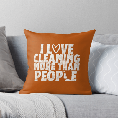 More Than People Savvy Cleaner Funny Cleaning Gifts Throw Pillow