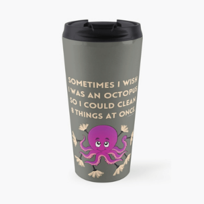 Octopus Savvy Cleaner Funny Cleaning Gifts Travel Mug