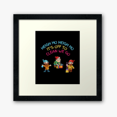 Off To Clean We Go Savvy Cleaner Funny Cleaning Gifts Framed Art
