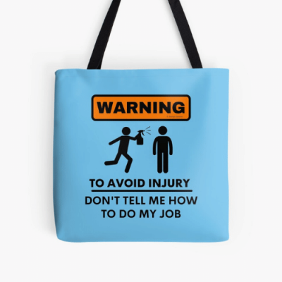 To Avoid Injury Savvy Cleaner Funny Cleaning Gifts Print Tote