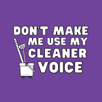 488 My Cleaner Voice Savvy Cleaner Funny Cleaning Shirts B