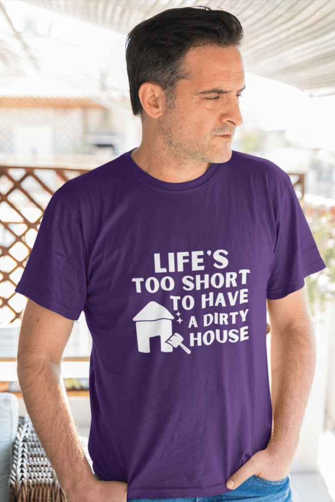 A Dirty House Savvy Cleaner Funny Cleaning Shirts Men's Standard T-Shirt