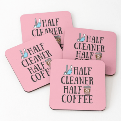 Half Cleaner Half Coffee Savvy Cleaner Funny Cleaning Gifts Coasters