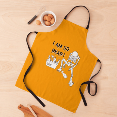 I Am So Dead Savvy Cleaner Funny Cleaning Gifts Apron