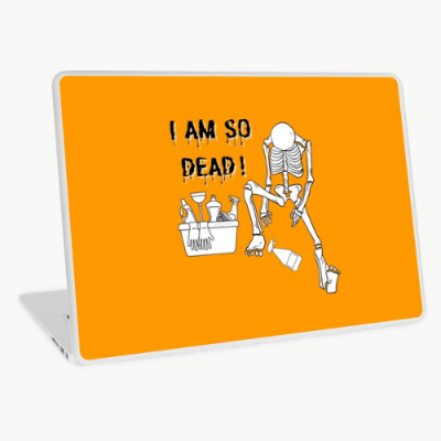I Am So Dead Savvy Cleaner Funny Cleaning Gifts Laptop Skin