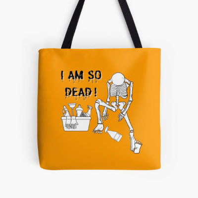 I Am So Dead Savvy Cleaner Funny Cleaning Gifts Print Tote