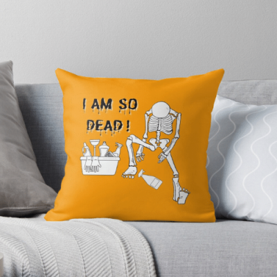 I Am So Dead Savvy Cleaner Funny Cleaning Gifts Throw Pillow