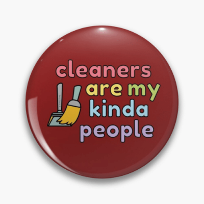 My Kind of People Savvy Cleaner Funny Cleaning Gifts Pin