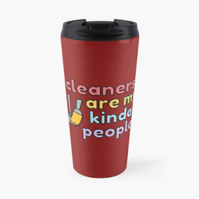 My Kind of People Savvy Cleaner Funny Cleaning Gifts Travel Mug