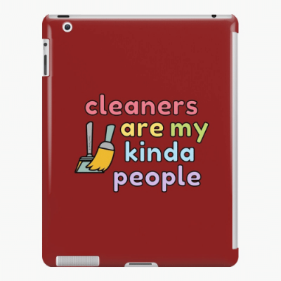 My Kind of People Savvy Cleaner Funny Cleaning Gifts iPad Snap Case