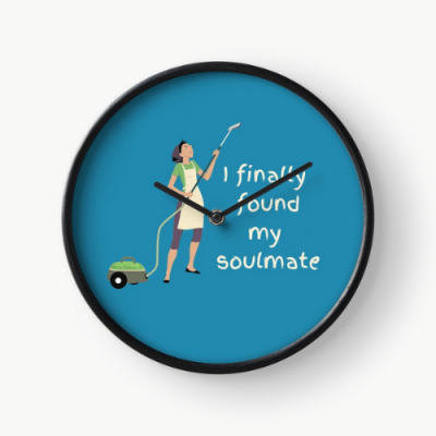 My Soulmate Savvy Cleaner Funny Cleaning Gifts Clock