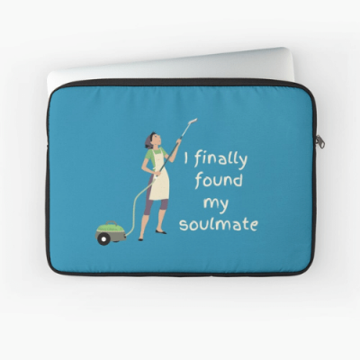 My Soulmate Savvy Cleaner Funny Cleaning Gifts Laptop Sleeve
