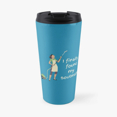 My Soulmate Savvy Cleaner Funny Cleaning Gifts Travel Mug