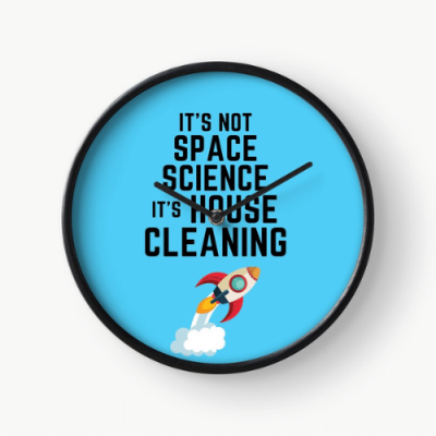 Space Science Savvy Cleaner Funny Cleaning Gifts Clock