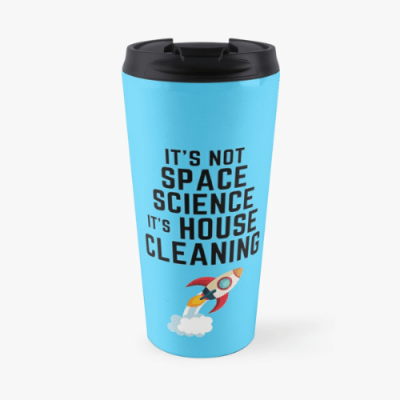 Space Science Savvy Cleaner Funny Cleaning Gifts Travel Mug