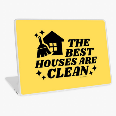 The Best Houses Savvy Cleaner Funny Cleaning Gifts Laptop Skin