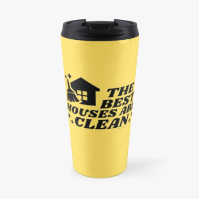 The Best Houses Savvy Cleaner Funny Cleaning Gifts Travel Mug