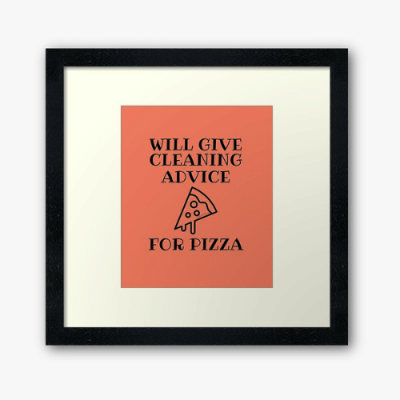 Will Give Cleaning Advice Savvy Cleaner Funny Cleaning Gifts Framed Art