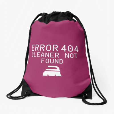 Cleaner Not Found Savvy Cleaner Funny Cleaning Gifts Drawstring Bag