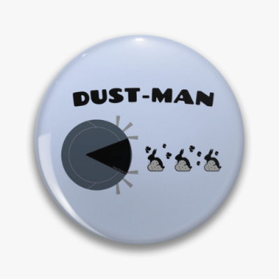 Dust Man Savvy Cleaner Funny Cleaning Gifts Pin