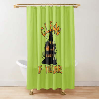 If You Dare Savvy Cleaner Funny Cleaning Gifts Shower Curtain