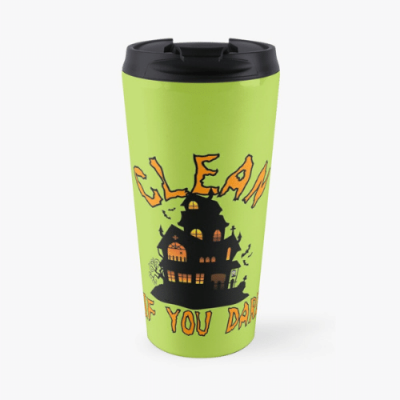 If You Dare Savvy Cleaner Funny Cleaning Gifts Travel Mug
