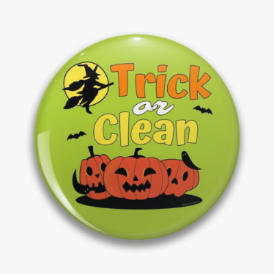 Trick or Clean Savvy Cleaner Funny Cleaning Gifts Pin