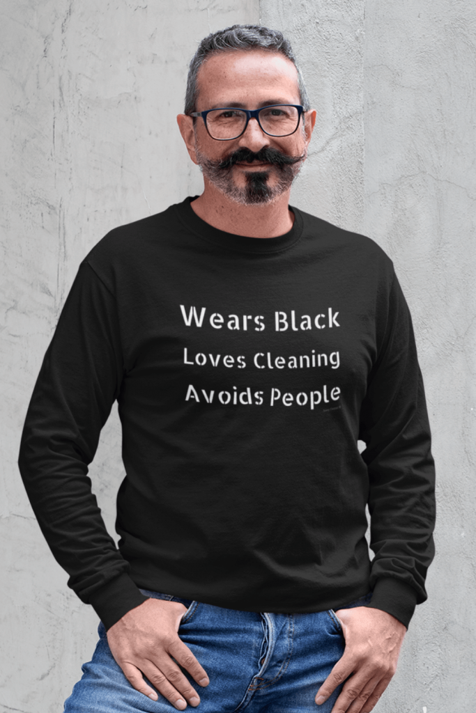 Wears Black Loves Cleaning Savvy Cleaner Funny Cleaning Shirts Classic Long Sleeve Tee