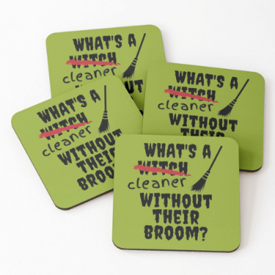 Without Their Broom Savvy Cleaner Funny Cleaning Gifts Coasters