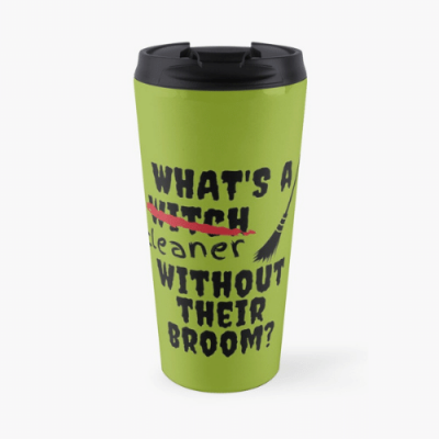 Without Their Broom Savvy Cleaner Funny Cleaning Gifts Travel Mug