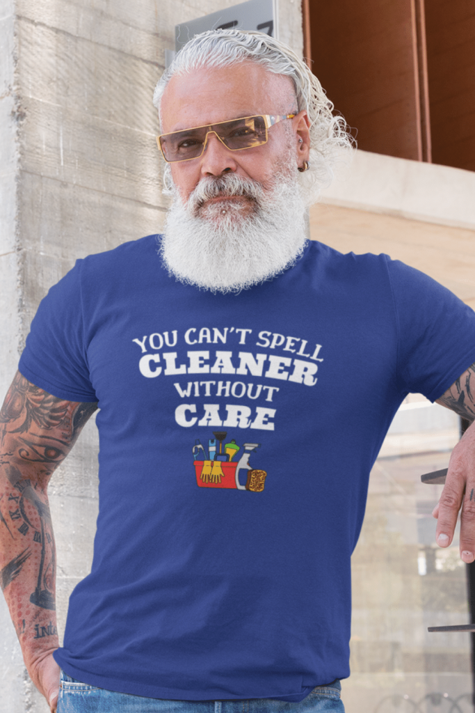 You Can't Spell Cleaner Savvy Cleaner Funny Cleaning Shirts Standard T-Shirt