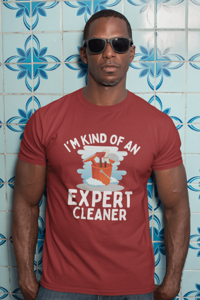 Expert Cleaner Savvy Cleaner Funny Cleaning Shirts Men's Standard Tee
