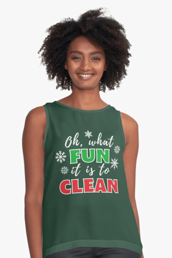 What Fun it is to Clean Savvy Cleaner Funny Cleaning Shirts Sleeveless Top