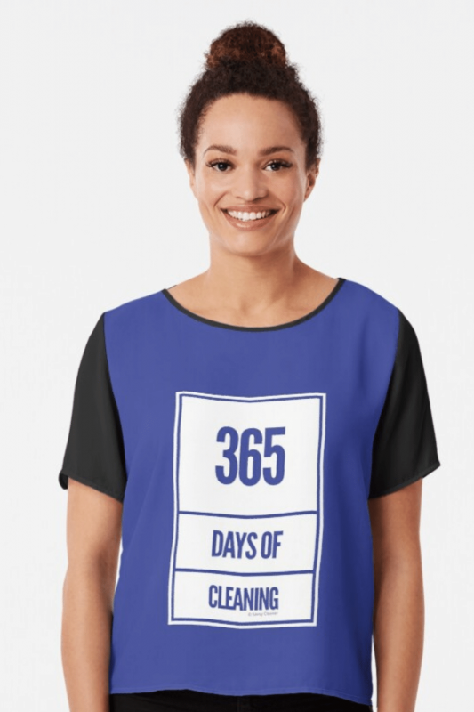 365 Days Of Cleaning Savvy Cleaner Funny Cleaning Shirts Chiffon Top