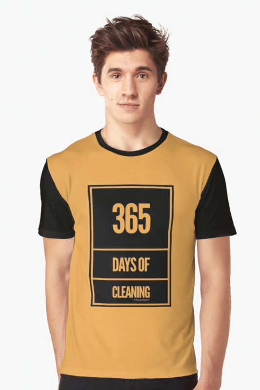 365 Days Of Cleaning Savvy Cleaner Funny Cleaning Shirts Graphic T-Shirt