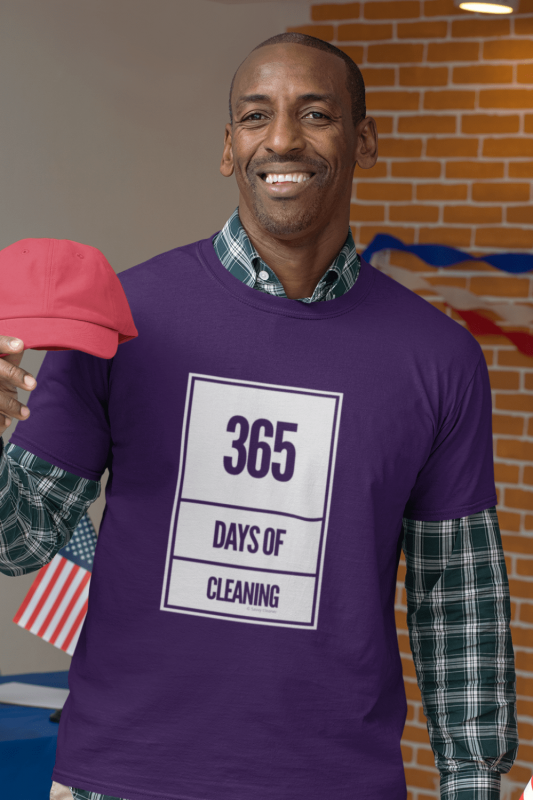 365 Days of Cleaning Savvy Cleaner Funny Cleaning Shirts Men's Standard T-Shirt