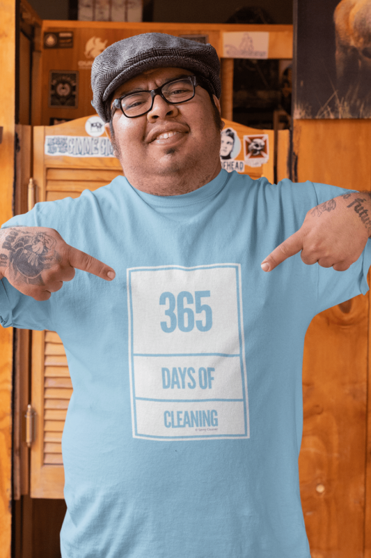 365 Days of Cleaning Savvy Cleaner Funny Cleaning Shirts Men's Standard Tee
