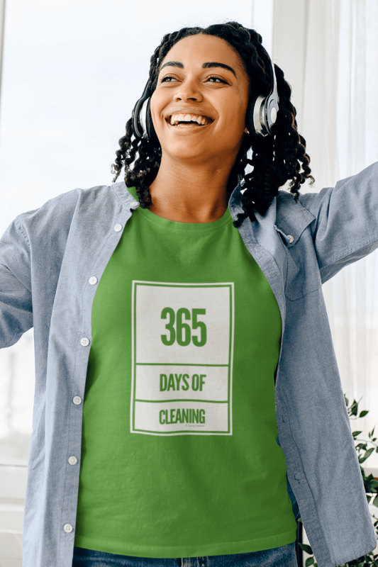 365 Days of Cleaning Savvy Cleaner Funny Cleaning Shirts Women's Standard T-Shirt