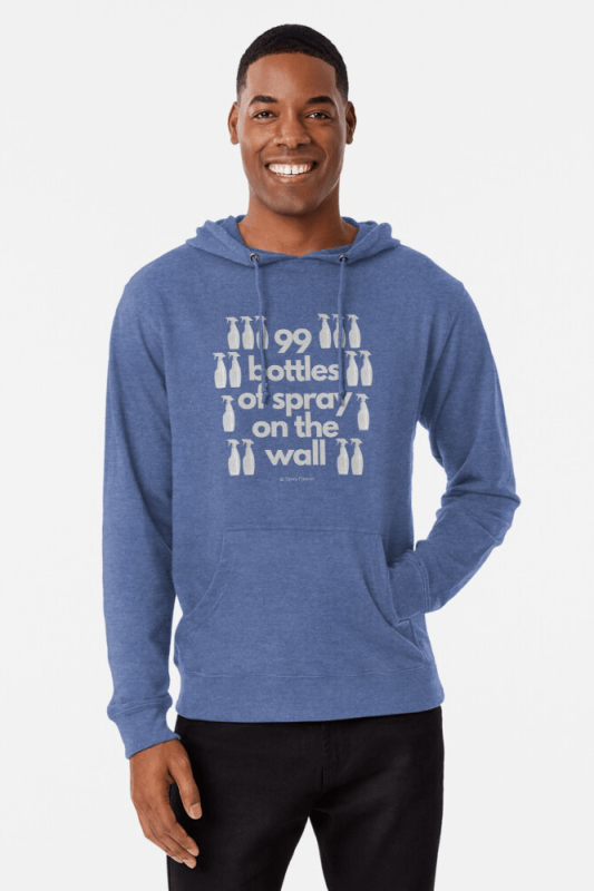 99 Bottles of Spray on the Wall, Savvy Cleaner Funny Cleaning Shirts, Lightweight Hoodie